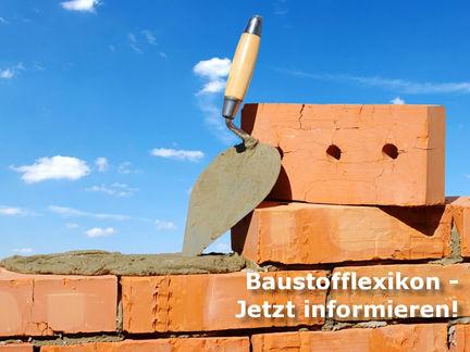 Von A bis Z: Nachschlagen im Baustofflexikon