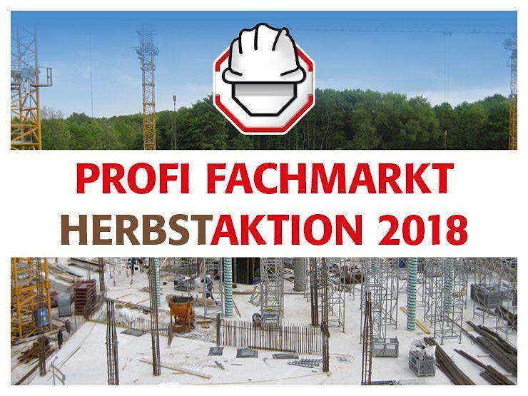 Profi Fachmarkt Herbstaktion 2018