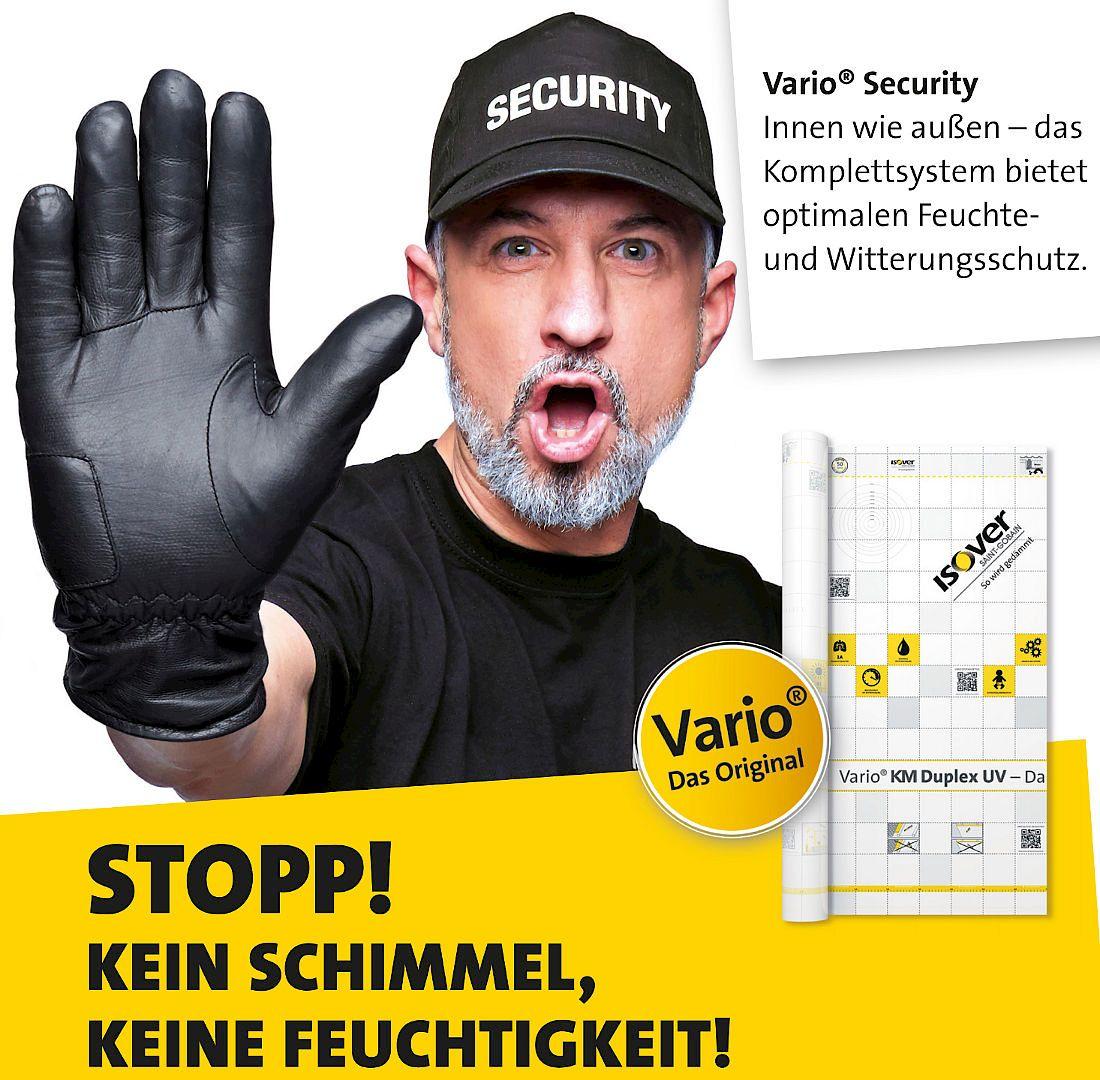 Vario® Security: Innen wie außen – das Komplettsystem bietet optimalen Feuchte- und Witterungsschutz.